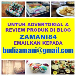 ADVERTORIAL DAN REVIEW DI BLOG ZAMANI84