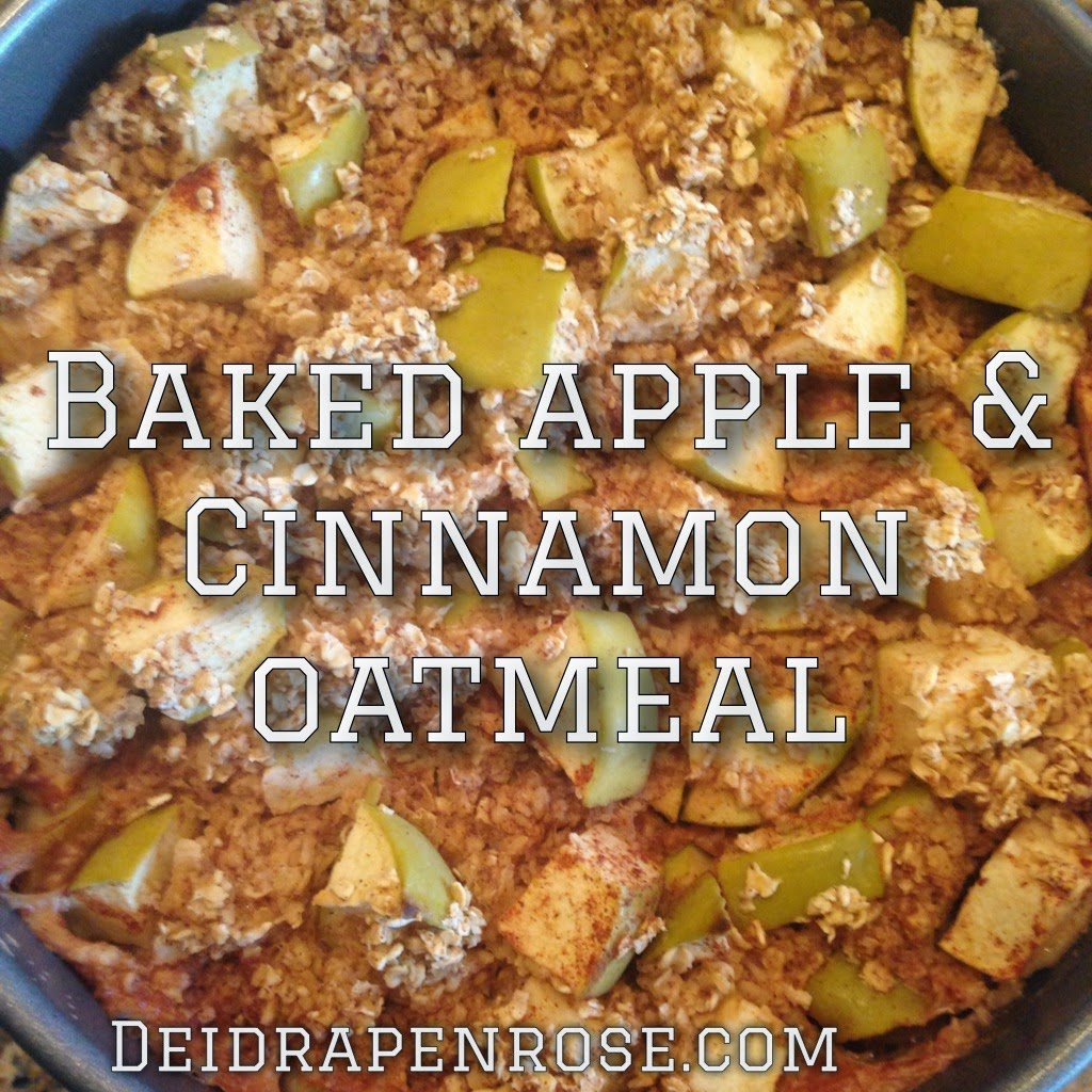 Deidra Penrose, baked oatmeal, apple and cinnamon oatmeal, weight loss recipes, clean eating recipes, healthy breakfast recipes, 21 day fix recipe, body beast meal plan, body beast meal plan, body beast recipe, healthy mom, fitness mom, healthy family recipes