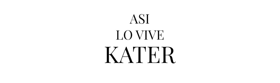 ASI LO VIVE KATER