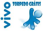 VIVO TORPEDO GRÁTIS