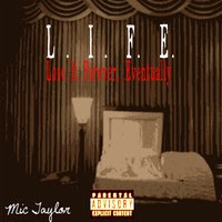"Song: ""L.I.F.E."" Mic Taylor"
