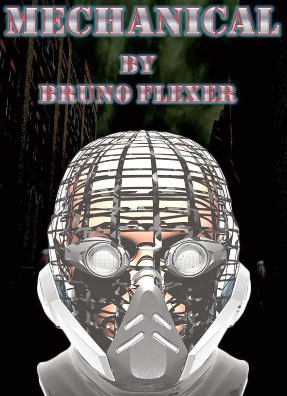 http://www.amazon.com/Mechanical-Bruno-Flexer-ebook/dp/B00H9ET9CA/ref=sr_1_1?s=digital-text&ie=UTF8&qid=1393545412&sr=1-1