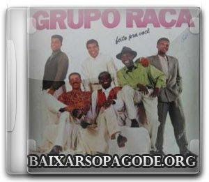 Grupo Raça – Feito Pra Você (1992)