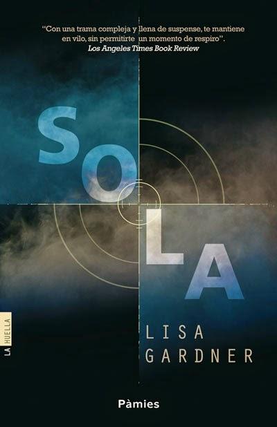 Portada del libro Sola, de Lisa Gardner