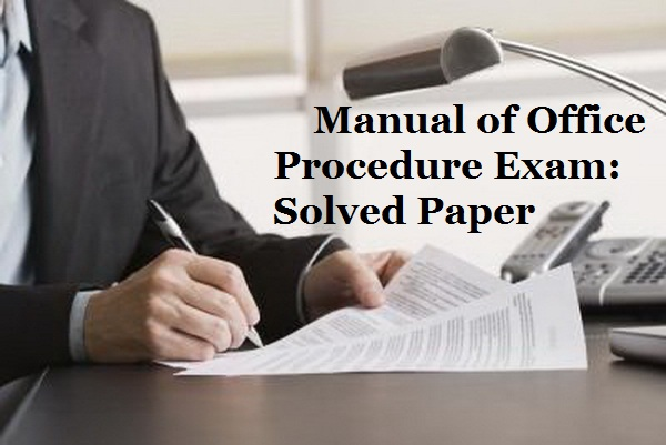 questionforall solved paper of manual of office procedure test