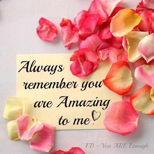 You Re Amazing To Me: Always Remember You Are Amazing To Me