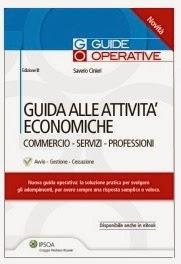 Guida alle attività economiche. Commercio, servizi, professioni (Ed. 2014)