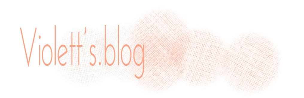 Violett's.blog
