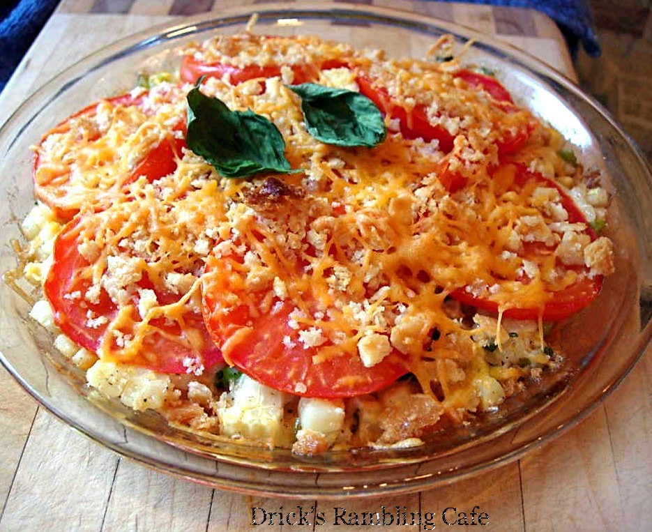 Fresh Corn and Tomato Pie ~ Drick's Rambling Cafe