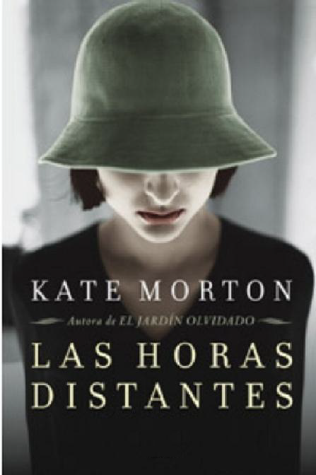 Kate Morton - Las Horas Distantes
