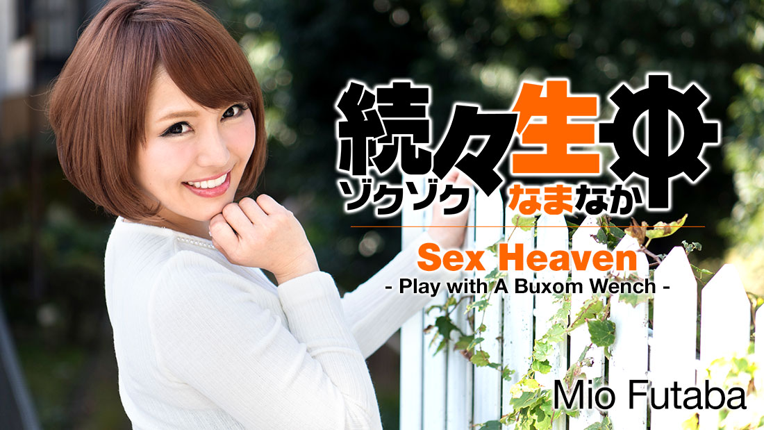 Mio Futaba Sex Heaven Play With Buxom Wench