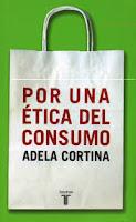 """""""Por una ética del consumo"""" - Adela Cortina"""
