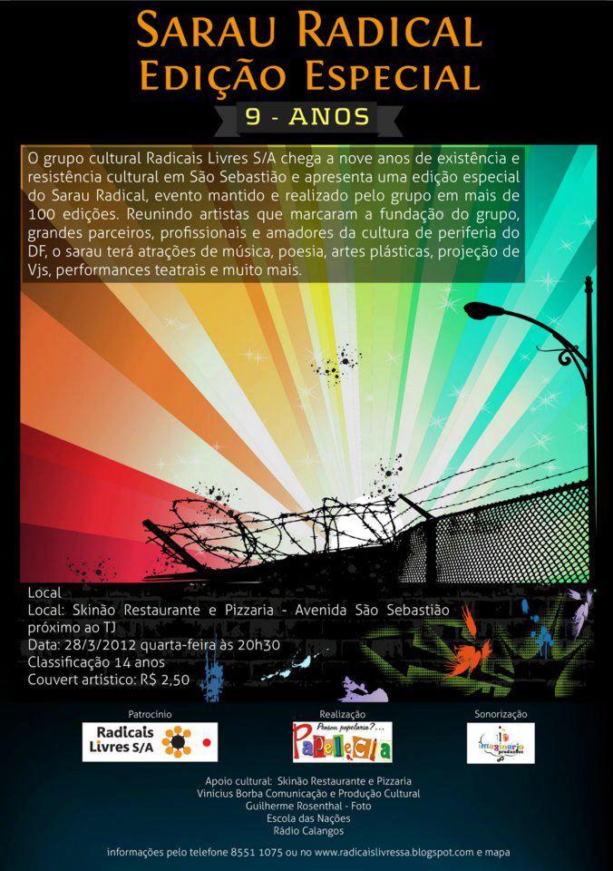Sarau Radical 28 de março de 2012 Edição de 9 anos de radicais