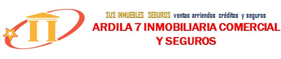 ARDILA7 INMOBILIARIA COMERCIAL Y SEGUROS