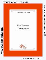 UNE FEMME CHAMBARDEE