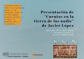 """Presentación """"Cuentos en la tierra de los nadie"""" de Javier López"""