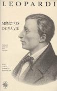 MEMOIRES  DE MA VIE - GIACOMO LEOPARDI