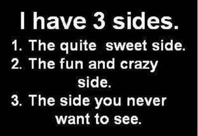 I have 3 sides.