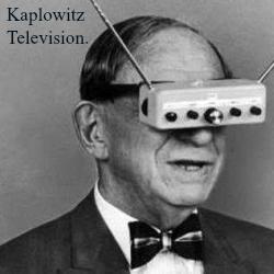 Kaplowitz Television.