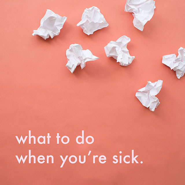 Things You Can Do When You're Sick