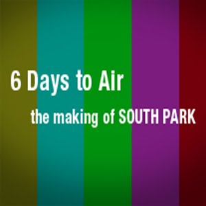 6 Days to Air The Making of South Park (2011)