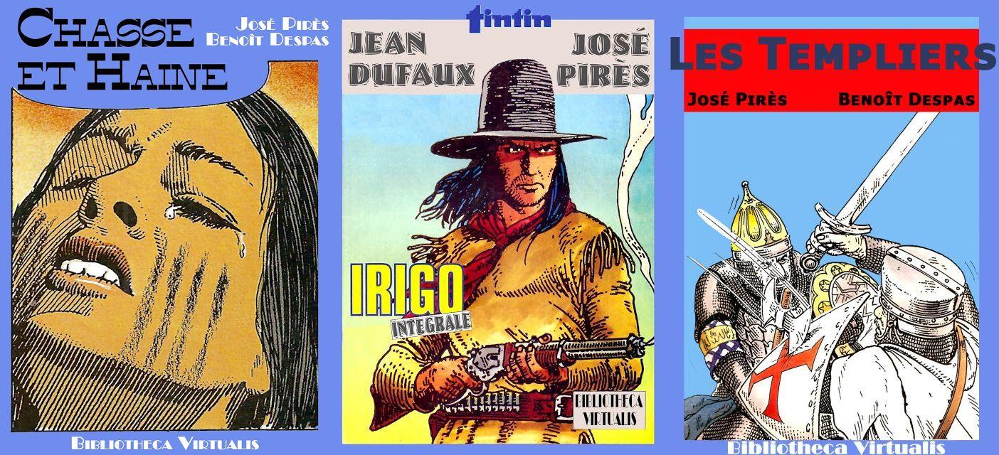 Trilogie de José Pirès