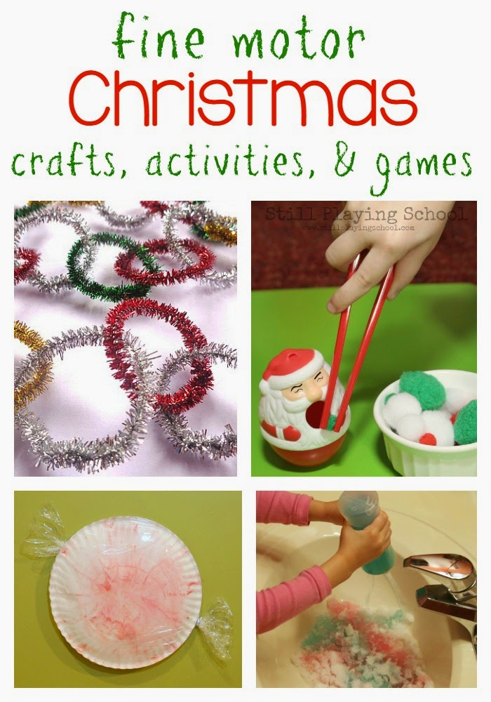Fine Motor Christmas Crafts and Activities for Kids | Still Playing ...