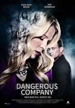 Dangerous Company (Compañía peligrosa) (2015)