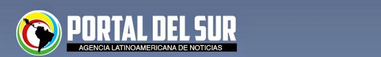 Portal del Sur - Agencia Latinoamericana de Noticias