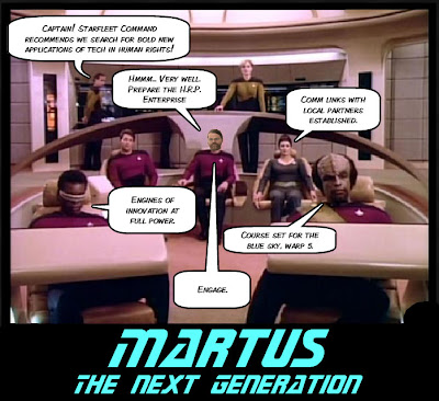 Picture of the Star Trek Next Generation bridge with Patrick Ball's face pasted in over the original captain.  Main title text is: Martus: the Next Generation. Other text bubbles talk about connecting with local partners, engaging the engines of innovation, blue skying and searching for bold new applications of technology to human rights.
