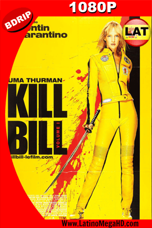 Kill Bill Vol. 1 (2003) Latino HD BDRIP 1080p ()