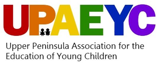 Upper Peninsula Association for the Education of Young Children
