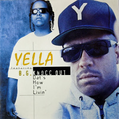 Yella – Dat's How I'm Livin' (CDS) (1996) (320 kbps)