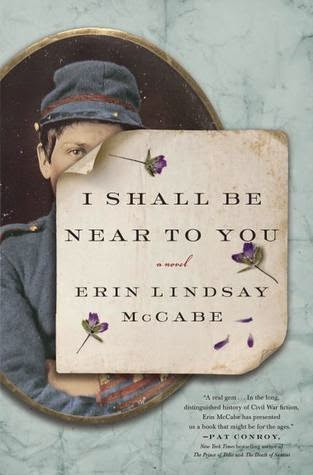 I Shall Be Near To You Erin Lindsay McCabe book cover