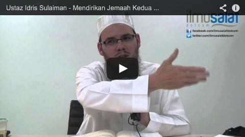 Ustaz Idris Sulaiman – Mendirikan Jemaah Kedua di Masjid