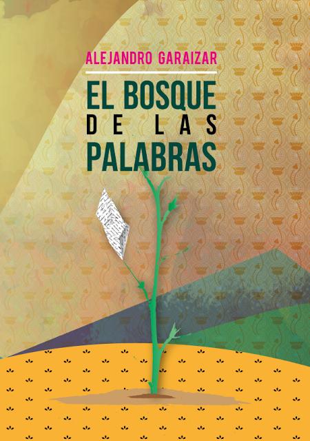 EL BOSQUE DE LAS PALABRAS