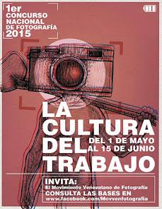 PARTICIPACION 1er. CONCURSO NACIONAL DE FOTOGRAFIA LA CULTURA DEL TRABAJO