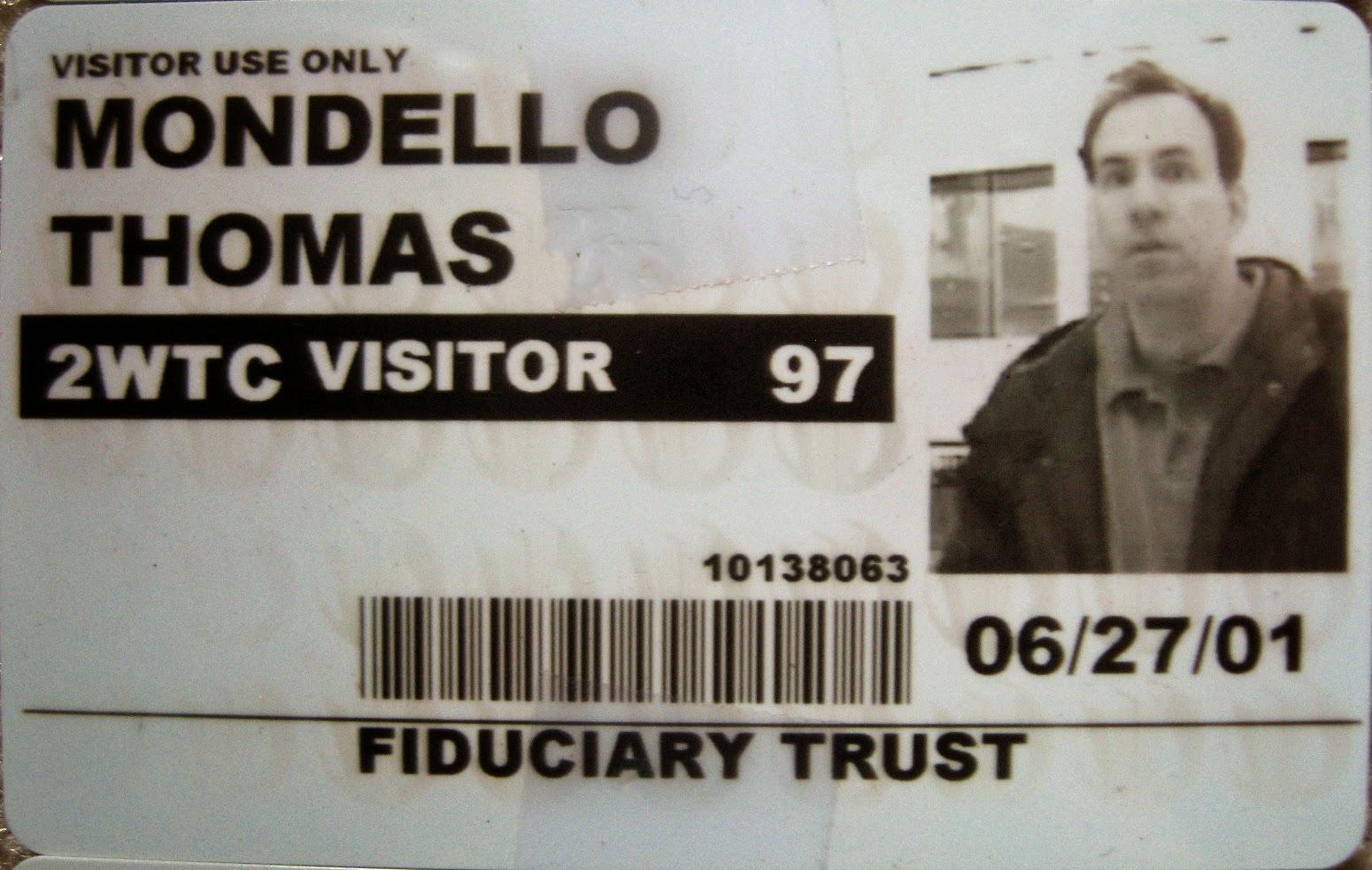 Tommy Mondello World Trade Center pass June 27, 2001