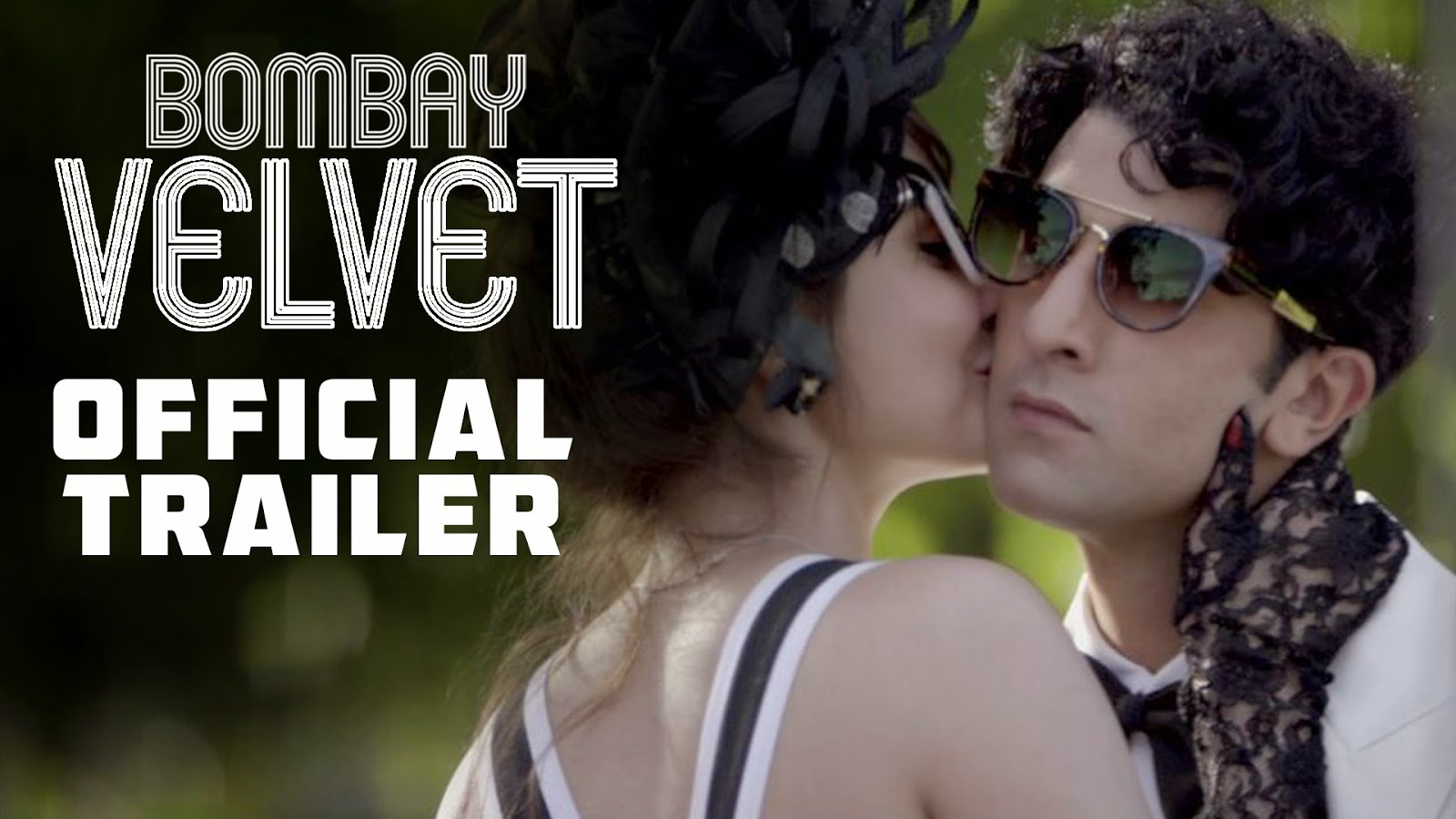 Bombay Velvet Movie Official Theatrical Trailer (HQ) | Ranbir Kapoor | Anushka Sharma