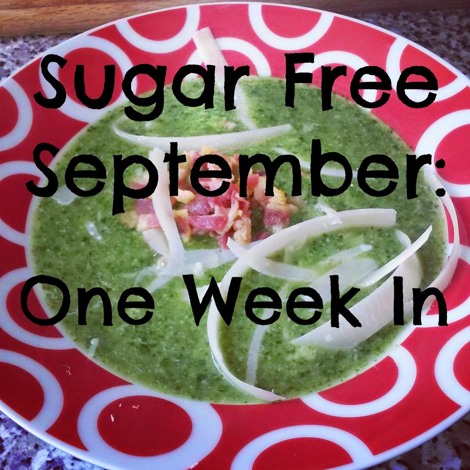 Sugar Free September: One Week In