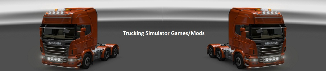 Trucking Simulator Games/Mods
