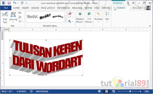 Cara membuat tulisan keren dengan wordart di word