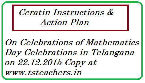 mathematics-day-celebrations-on-22-12-2015-in-telangana-tssa Mathematics Day Celebrations on December 22 | Certain instructions on Celebrations of Maths day in Schools | SSA Telangana has issued certain instructions on Celebrations of Mathematics Day on 22.12.2015 in Telangana State Schools | Srinivasa Ramanujan Birthday as Mathematics Day on 22.12.2015 Certain Instructions