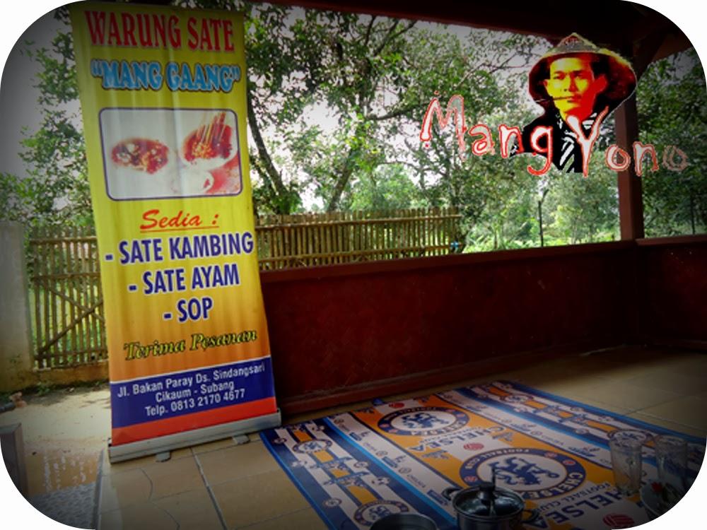 Warung sate Mang Gaang, Jl. Bakan Paray, Desa Sindang Sari , Kec. Cikaum, Subang