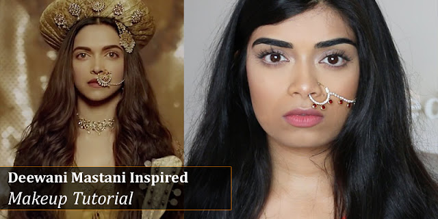 Deepika Padukone 'Deewani Mastani' Bollywood Inspired Makeup Tutorial