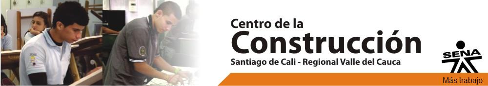 Centro de la Construcción SENA Regional Valle del Cauca