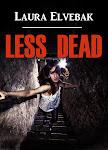 Less Dead