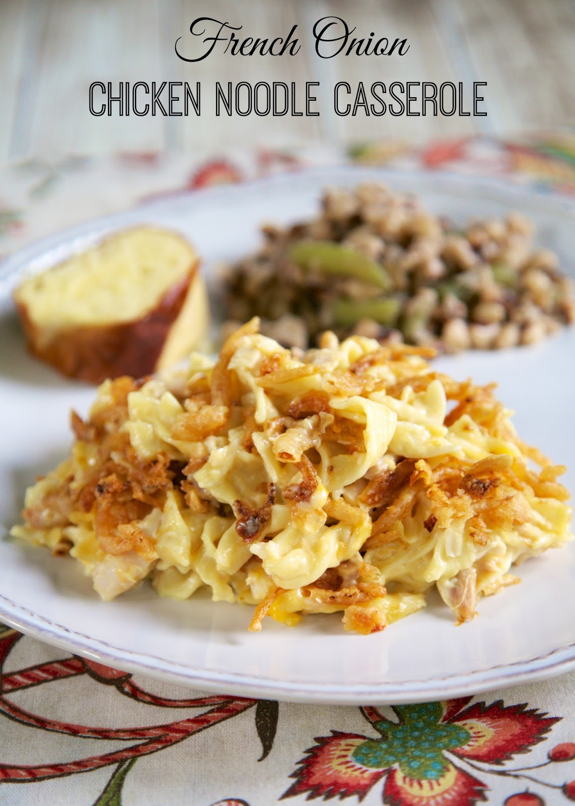 French Onion Chicken Noodle Casserole Recipe - egg noodles, french ...