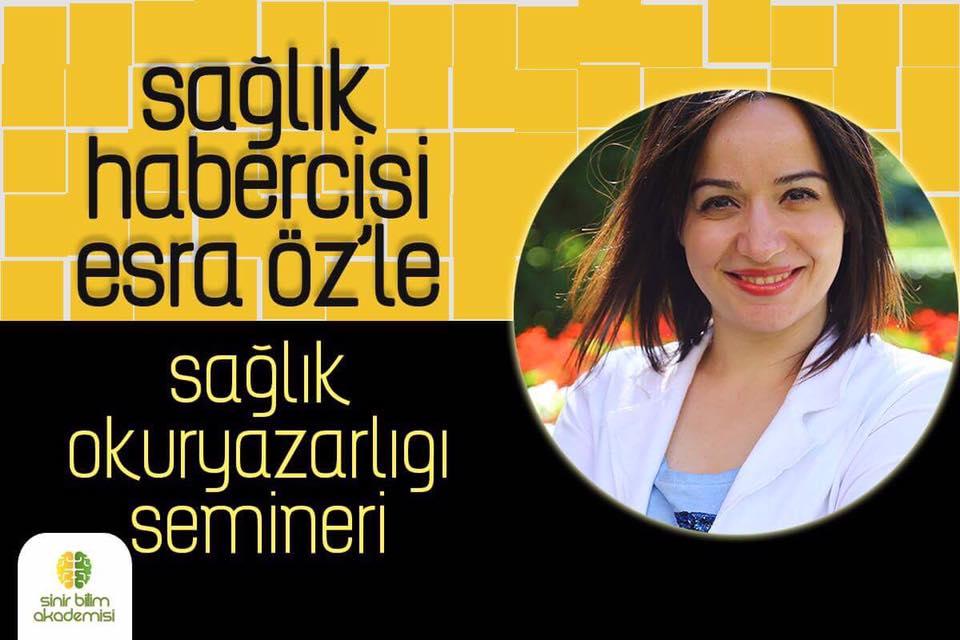 Sağlık habercisi Esra Öz ile Sağlık Okuryazarlığı Semineri