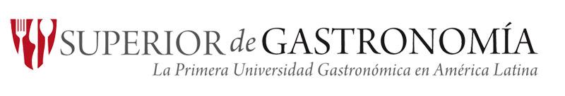 La Primera Universidad Gastronómica en Latinoamérica